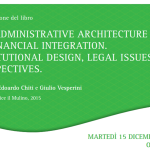 The Administrative Architecture of Financial Integration: presentazione alla Tuscia