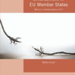 Research note. Competition Policy Enforcement in EU Member States: What is Independence for?