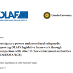 Renforce researchers conclude a comprehensive comparative report on the investigative powers of the European Anti-Fraud Service, OLAF