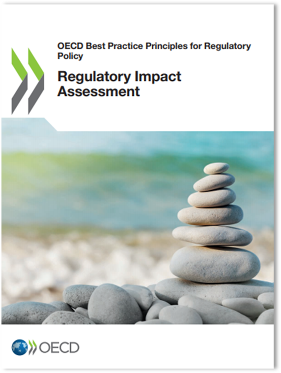 OECD Best Practice Principles for Regulatory Policy: Regulatory Impact Assessment